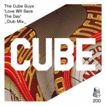 The Cube Guys – Love Will Save The Day