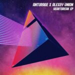 Anturage & Alexey Union – Heartbreak
