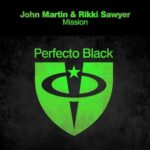 John Martin & Rikki Sawyer – Mission