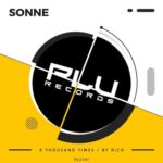 Sonne – A Thousand Times / By Rich