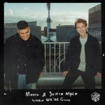 Mesto, Justin Mylo – When We're Gone.