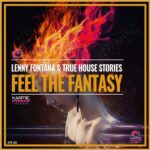 Lenny Fontana, True House Stories – Feel The Fantasy