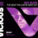 Sgt Slick – The Night The Lights Went Out – JARC Regroove
