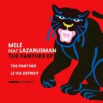 Lazarusman, Mele – The Panther
