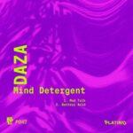 Daza – Mind Detergent