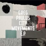Greg Paulus – City Movements