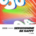 Sergiodnine – Be Happy
