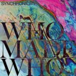 Whomadewho – Synchronicity