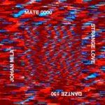 Johan Mila & Mate 0000 – Strange Love