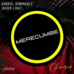 Gabriel Dominguez, Javier Light – Merecumbe