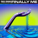 Pablo Bravas – Finally Me (Extended)