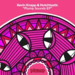 Kevin Knapp – Plump Sounds