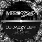 DJ Jazzy Jeff – Evil