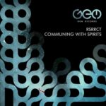 RSRRCT – Communing With Spirits