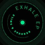 Kerouac & Smile – Exhale