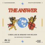 Armand Van Helden, Chris Lake – The Answer feat. Arthur Baker, Victor Simonelli