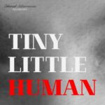 The Scumfrog – Tiny Little Human
