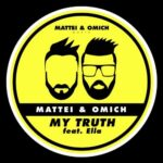 Mattei & Omich, Ella – My Truth