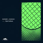 Mariner + Domingo – Sub Culture