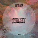 Carerra & Tavares – Tydlose (Madraas Remix)