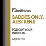 BADDIES ONLY & Alex Kenji – Follow Your Intuition
