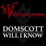Domscott – Will I Know