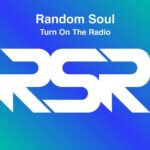Random Soul – Turn on the Radio