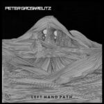 Peter Groskreutz – Left Hand Path