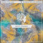 PAAX (Tulum) – El Baile de las Arañas