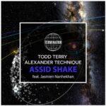 Todd Terry, Alexander Technique, Jasmien Nanhekhan – Assid Shake
