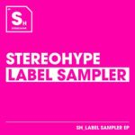VA – Stereohype Label Sampler