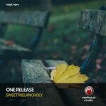 One Release – Sweet Melancholy