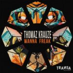 Thomaz Krauze – Wanna Freak