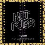 Hurm – The Underground
