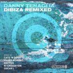 Danny Tenaglia – Dibiza Remixed