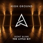 DONT BLINK – THE LITTLE BIT
