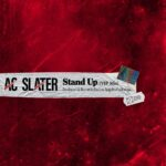 AC Slater – Stand Up