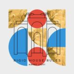 Harry Light – Rigid House Rules