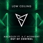 Macrolev, A.C MCKNIGHT – OUT OF CONTROL