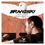 Brandski – Plaisir Secret
