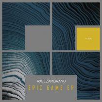 Axel Zambrano – Epic Game [2021-01-01]