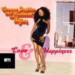 Groove Junkies, Reelsoul, Mijan – Love & Happiness (Groove n' Soul Mixes)