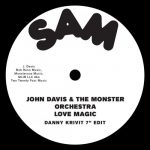 John Davis & The Monster Orchestra – Love Magic – Danny Krivit 7 Edit