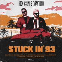 Hook N Sling, Taranteeno – Stuck In '93 (Extended Mix)
