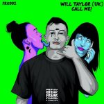Will Taylor (UK) – CALL ME!