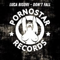 Luca Bisori – Don't Fall