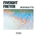 FIVEIGHT, Freyer – Mosquito