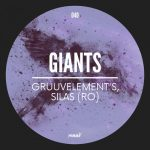 GruuvElement's, Silas (RO) – Giants