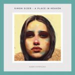 Simon Sizer – A Place In Heaven