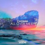 CASSIMM – All Over Me